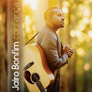 Jairo Bonfim - CD Confiança - MK Music
