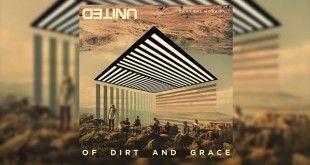 of Dirty and Grace - Hillsong United