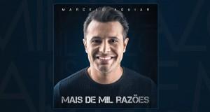 Marcelo Aguiar - CD Mais de Mil Razões - Single Junto e Misturado