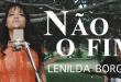"""Não é o Fim"""" novo clipe lançado pela cantora Lenilda Borges"""