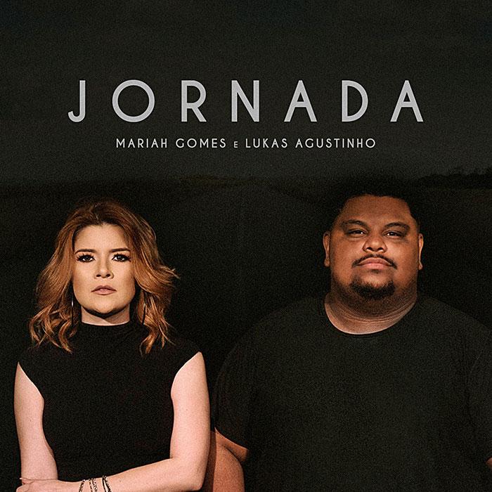 """""""Jornada"""" é o novo single de Mariah Gomes com participação de Lukas Agustinho"""